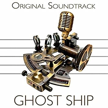 Ghost Ship (Original Soundtrack)
