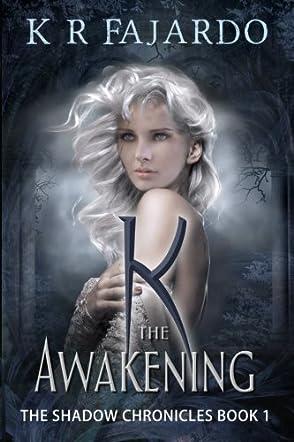 K - The Awakening