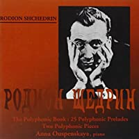 Rodion Shchedrin the Polyphonic Book Organ