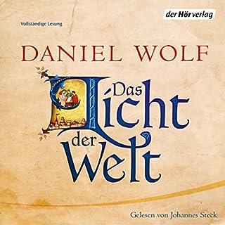 Das Licht der Welt     Die Fleury-Serie 2              Autor:                                                                                                                                 Daniel Wolf                               Sprecher:                                                                                                                                 Johannes Steck                      Spieldauer: 34 Std. und 30 Min.     2.109 Bewertungen     Gesamt 4,7