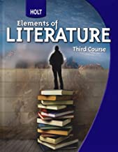 Holt Elements of Literature: Student Edition Grade 9 Third Course 2009