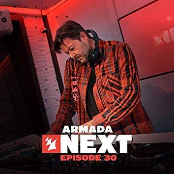 Armada Next - Episode 30
