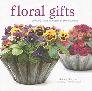 Floral Gifts: Creating Flower-Filled Gifts for Every Occasio