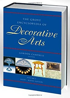 The Grove Encyclopedia of Decorative Arts: 2 volumes: print and e-reference editions available