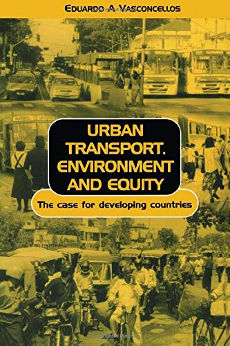 Urban Transport, Environment, and Equity