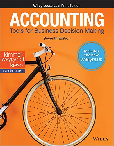 Compare Textbook Prices for Accounting: Tools for Business Decision Making, 7e WileyPLUS Card with Loose-Leaf Set 7 Edition ISBN 9781119598367 by Kimmel, Paul D.,Weygandt, Jerry J.,Kieso, Donald E.