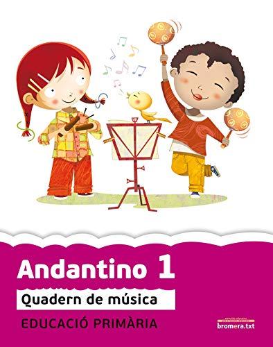 Andantino 1: Quadern de música. Primer cicle de Primària. 1r curs (Projecte...