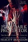 Her Dark Protector: A Dark, Dystopian Captive Romance. (The Gates of Fortorus Book 1)