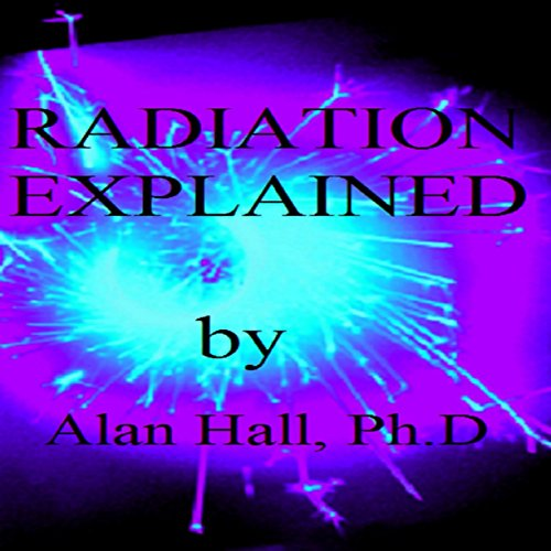 Radiation Explained cover art