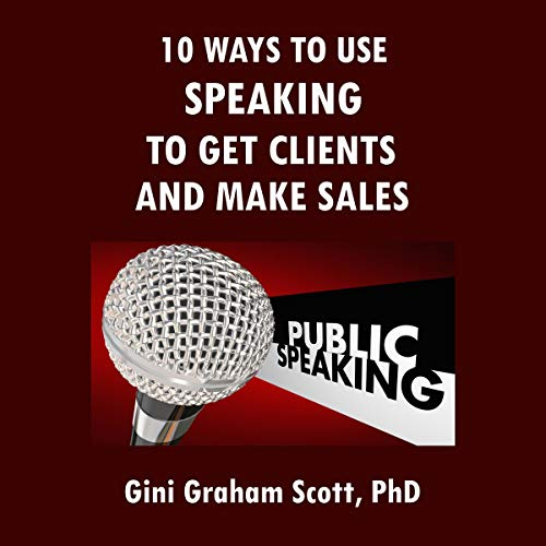 10 Ways to Use Speaking to Get Clients and Make Sales Titelbild