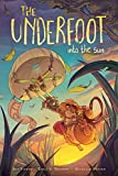 The Underfoot Vol. 2: Into the Sun (2)