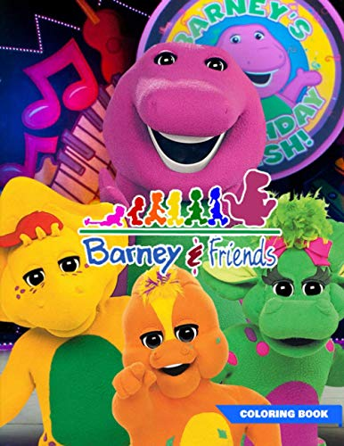 Barney and Friends Coloring Book: Barney and Friends Coloring Book With Over 50 High Quality Images.