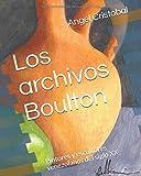 Los archivos Boulton: Pintores y escultores venezolanos del siglo XX: Volume 1 (Colección Guarairarepano)