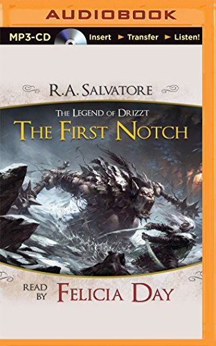 The First Notch: A Tale from the Legend of Drizzt (Dungeons & Dragons, Forgotten Realms: The Legend of Drizzt)