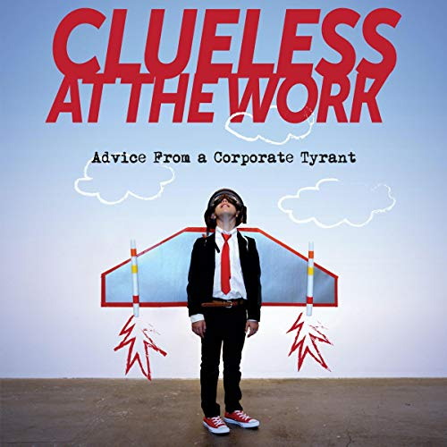 Clueless at the Work cover art