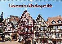 Liebenswertes Miltenberg am Main (Wandkalender 2022 DIN A3 quer): Miltenberg ist eine liebenswerte kleine Stadt zwischen Spessart und Odenwald direkt am Main gelegen. (Monatskalender, 14 Seiten )