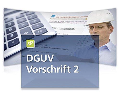 DGUV Vorschrift 2 - inkl. Betreuungszeitenrechner auf CD-ROM