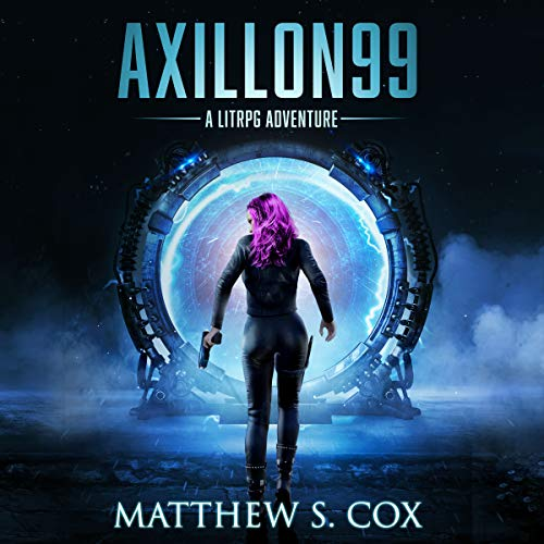 Axillon99: A LitRPG Novel audiobook cover art