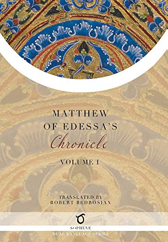 Matthew of Edessa's Chronicle: Volume 1