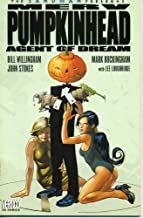 Merv Pumpkinhead: Agent of D.R.E.A.M. (The Sandman Presents)
