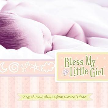 Bless My Little Girl