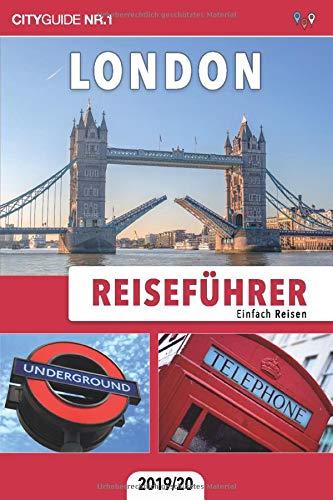 Reiseführer London: Einfach Reisen