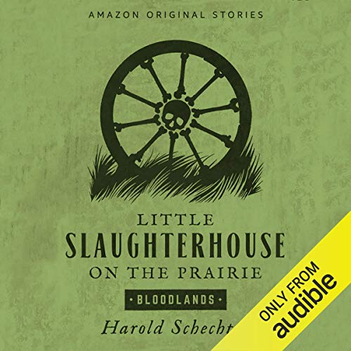 Little Slaughterhouse on the Prairie  By  cover art