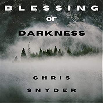 Blessing of Darkness