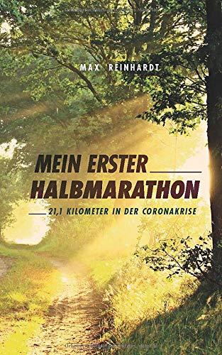 Mein erster Halbmarathon: 21,1 Kilometer in der Coronakrise