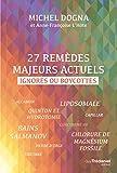 27 remèdes majeurs actuels - Format Kindle - 9782813214805 - 13,99 €