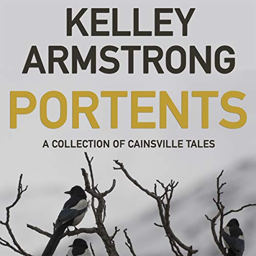 Portents: A Collection of Cainsville Tales audiobook cover art