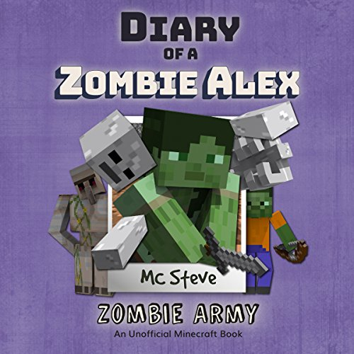 Zombie Army Audiobook By MC Steve,                                                                                        MC Alex,                                                                                        Noob Steve cover art