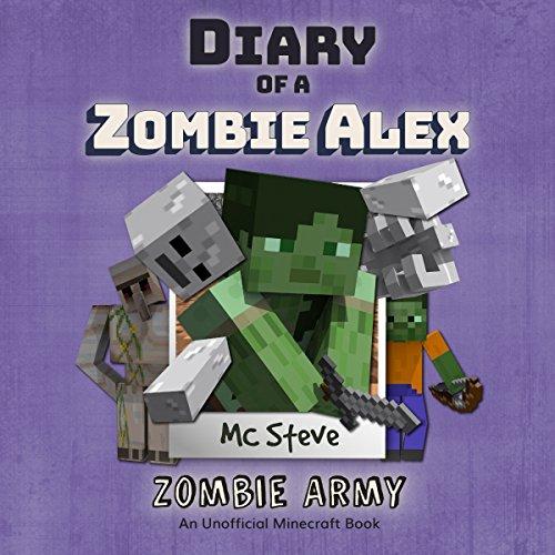 Zombie Army: Diary of a Minecraft Zombie Alex, Book 2