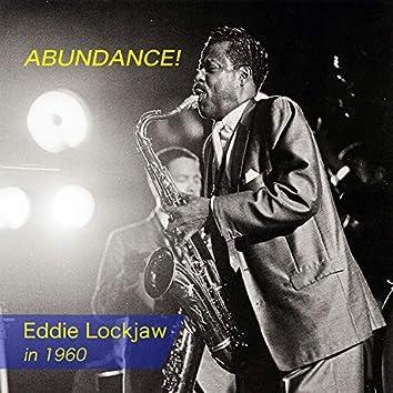 Abundance! Eddie Lockjaw in 1960