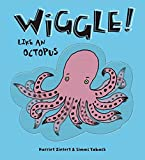 Wiggle Like an Octopus!