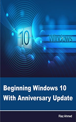 Beginning Windows 10 With Anniversary Update (English Edition)