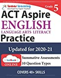ACT Aspire Test Prep: Grade 5 English Language Arts Literacy (ELA) Practice Workbook and Full-length Online Assessments: ACT Aspire Study Guide