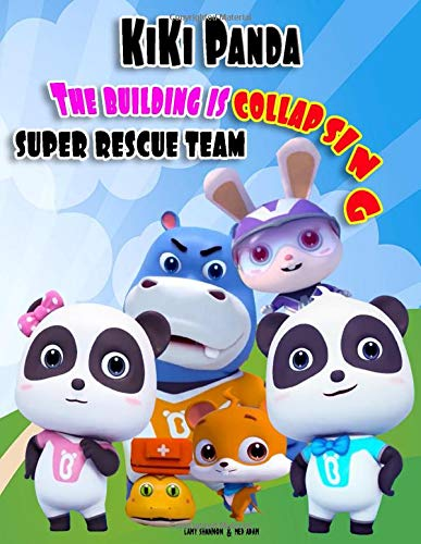 Kiki panda: super rescue team, the building is collapsing, babybus picture book for kids ages 2 to 7