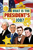 DK Readers L2: What is the President's Job? (DK Readers Level 2)