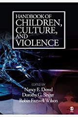 Handbook of Children, Culture, and Violence Kindle Edition