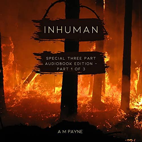 Inhuman: Three Part Edition - Part 1 of 3 cover art