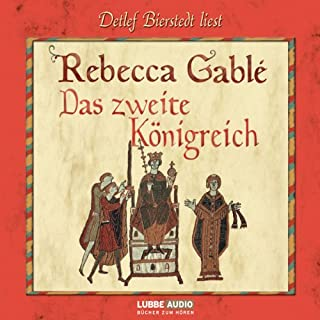 Das zweite Königreich                   By:                                                                                                                                 Rebecca Gablé                               Narrated by:                                                                                                                                 Detlef Bierstedt                      Length: 14 hrs and 43 mins     1 rating     Overall 3.0