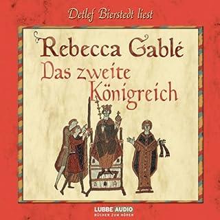 Das zweite Königreich                   Autor:                                                                                                                                 Rebecca Gablé                               Sprecher:                                                                                                                                 Detlef Bierstedt                      Spieldauer: 14 Std. und 43 Min.     845 Bewertungen     Gesamt 4,6