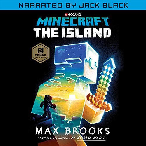 Minecraft: The Island (Narrated by Jack Black): An Official Minecraft Novel