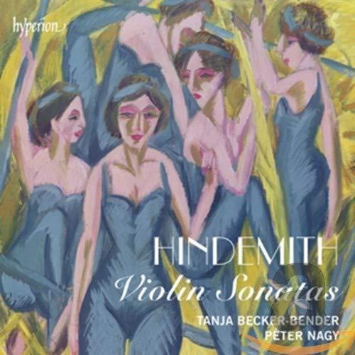 Hindemith: Violin Sonatas [Tanja Becker-Bender, Péter Nagy] [Hyperion:...