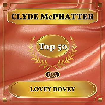 Lovey Dovey (Billboard Hot 100 - No 49)