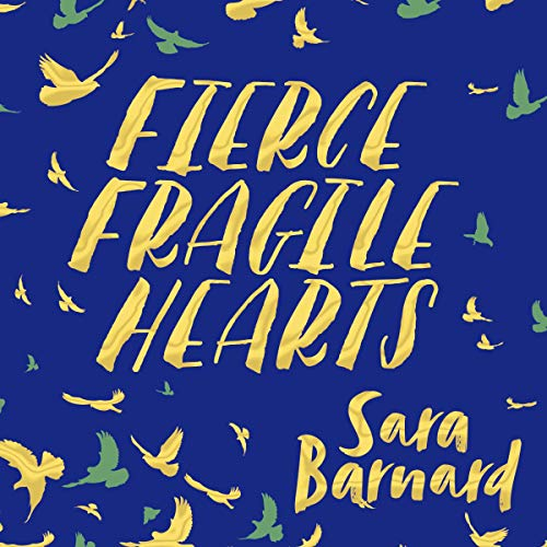 Fierce Fragile Hearts audiobook cover art