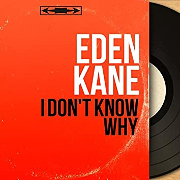 I Don't Know Why (Mono Version)