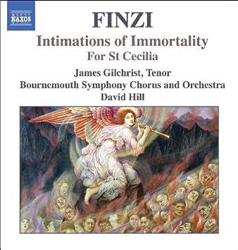 FINZI: Intimations of Immortality / For St Cecilia