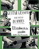 Guitar Lessons for not so Dummies: El Color de las Escalas